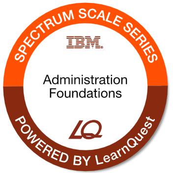 LearnQuest IBM Spectrum Scale Administration Foundations
