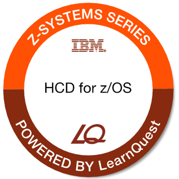 LearnQuest IBM Hardware Configuration and Definition for z/OS