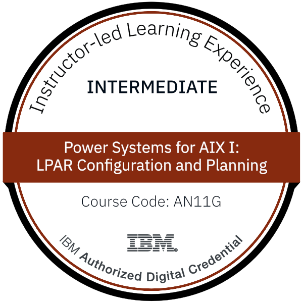 Power Systems for AIX I: LPAR Configuration and Planning - Code: AN11G
