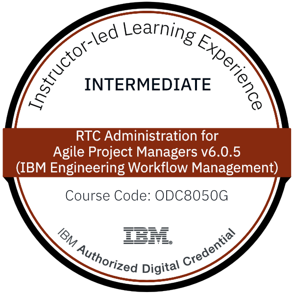 RTC Administration for Agile Project Managers v6.0.5 (IBM Engineering Workflow Management) - Code: ODC8050G