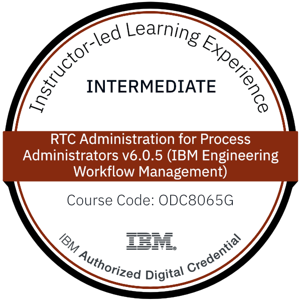 RTC Administration for Process Administrators v6.0.5 (IBM Engineering Workflow Management) - Code: ODC8065G