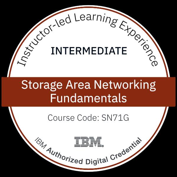 Storage Area Networking Fundamentals - Code: SN71G