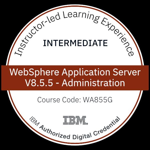 WebSphere Application Server V8.5.5 Administration - Code: WA855G